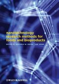 Nanotechnology Research Methods for Food and Bioproducts