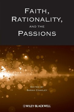 Faith, Rationality and the Passions - Coakley, Sarah; Coakley