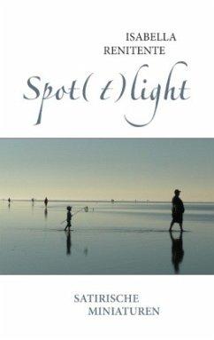 Spot(t)light - Renitente, Isabella