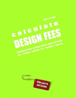 Calculate DESIGN FEES - estimating design. calculate quotes. adjust your hourly rate. calculate copyright cost. negotiate contracts.