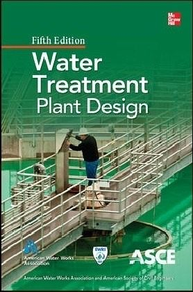 Water Treatment Plant Design - Randtke, Stephen J.; Horsley, Michael B.
