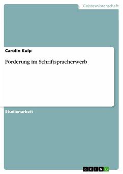 Förderung im Schriftspracherwerb - Kulp, Carolin