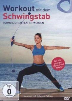 Workout mit dem Schwingstab - Formen, Straffen,...