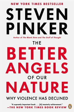 The Better Angels of Our Nature - Pinker, Steven