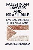 Palestinian Lawyers and Israeli Rule