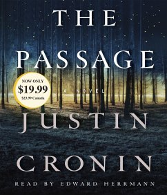 The Passage: A Novel (Book One of the Passage Trilogy) - Cronin, Justin