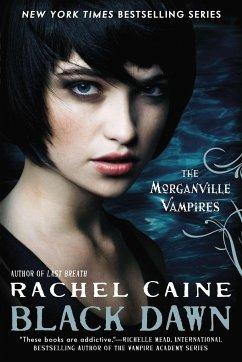 Black Dawn - Caine, Rachel