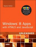 Windows 8 Metro Apps with HTML5 and JavaScript Unleashed