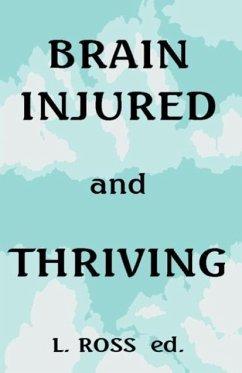 Brain Injured and Thriving