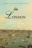 London: A Social and Cultural History, 1550-1750