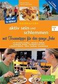 Oberbayern - aktiv sein und schlemmen 1