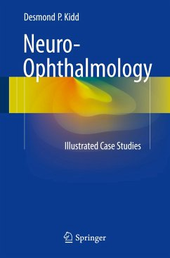 Neuro-Ophthalmology: Illustrated Case Studies - Kidd, Desmond P.