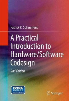 A Practical Introduction to Hardware/Software Codesign - Schaumont, Patrick R.