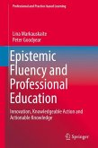 Epistemic Fluency and Professional Education