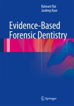 Evidence-Based Forensic Dentistry - Rai, Balwant; Kaur, Jasdeep