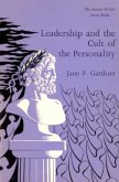 Leadership and the Cult of the Personality: The Ancient World: Source Books