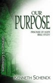 Our Purpose: Ephesians and Colossians