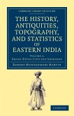 The History, Antiquities, Topography, and Statistics of Eastern India - Volume 1
