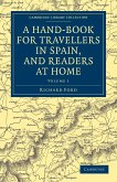 A Hand-Book for Travellers in Spain, and Readers at Home - Volume 1