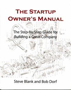 The Startup Owner´s Manual: The Step-By-Step Gu...