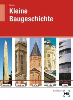 Kleine Baugeschichte - Sommer, Helmut