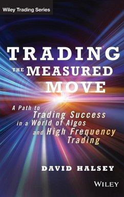 Trading the Measured Move - Halsey, David