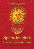 Splendor Solis - Das Purpurbad der Seele