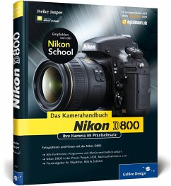 Nikon D800. Das Kamerahandbuch - Jasper, Heike