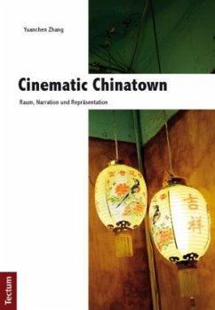 Cinematic Chinatown - Zhang, Yuanchen