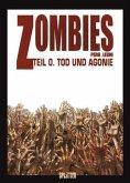 Zombies - Tod und Agonie