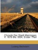 Chronik Der Stadt Meiningen V. 1676 Bis 1834, Erster Theil