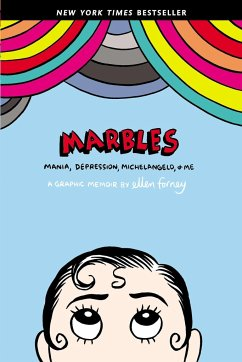 Marbles: Mania, Depression, Michelangelo, and M...