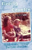 Fleeing the Country: Rural Alaska Through the Eyes of a Child