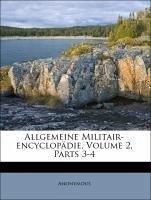 Allgemeine Militair-Encyclopädie. Zweite Auflage. Dritter Band