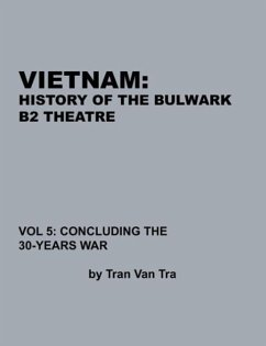 Vietnam, History of the Bulwark Tran