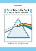 Grundlagen der Optik für Konstruktion und Labor