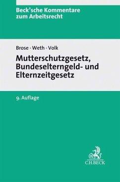 Mutterschutzgesetz und Bundeselterngeld- und El...
