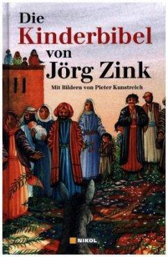 Die Kinderbibel - Zink, Jörg