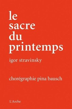 Pina Bausch: Le Sacre du printemps, 1 DVD + Buch