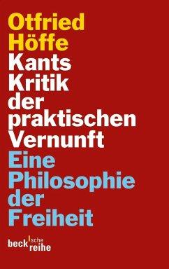 Kants Kritik der praktischen Vernunft - Höffe, Otfried