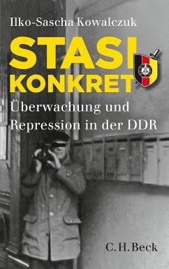 Stasi konkret - Kowalczuk, Ilko-Sascha