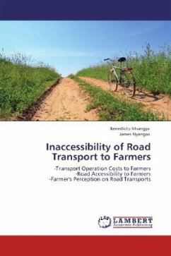Inaccessibility of Road Transport to Farmers - Msangya, Benedicto; Nyangas, James