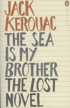 The Sea is My Brother - Kerouac, Jack