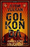 Bykow-Trilogie 1. Atomvulkan Golkonda