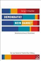 Demokratie! Nein danke? (Mängelexemplar) - Embacher, Serge