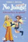 Schwesterherz, du spinnst! / No Jungs! Bd.14 (Mängelexemplar)