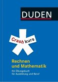 Duden - Crashkurs Rechnen und Mathematik (Mängelexemplar)