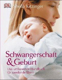 Schwangerschaft & Geburt (Mängelexemplar) - Kitzinger, Sheila