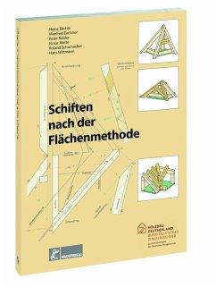 Schiften nach der Flächenmethode - Kübler, Peter; Mette, Elmar; Bächle, Heinz; Schumacher, Roland; Euchner, Manfred