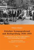 Zwischen Synagogenbrand und Reifeprüfung 1938-1955